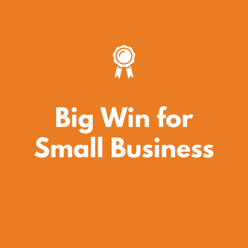 Big Win for Small Business